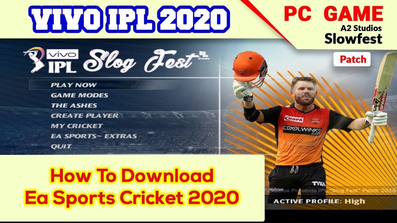 How to Dowload Ea Sports Cricket 2020 Vivo IPL 2020 Patch ...