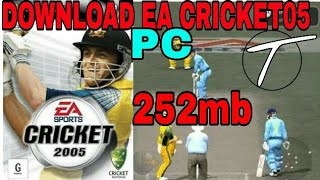 EA CRICKET 2005 FOR PC DOWNLOAD 100000000% with gameplay
