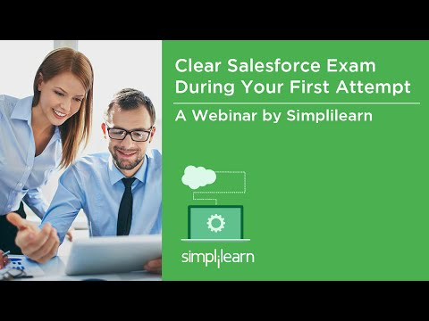 Salesforce Training Video - Pass Salesforce Certification Exam In Your First Attempt | Simplilearn