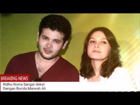 Ridho Roma Sangat Dekat Dengan Bunda Marwah Ali