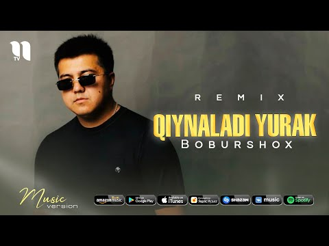 Boburshox - Qiynaladi Yurak Remix