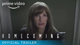 Homecoming Season 1 - Official Trailer | Prime Video