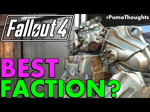 Best Faction to Choose and Side With in Fallout 4 (DLC and Survival Mode) #PumaThoughts
