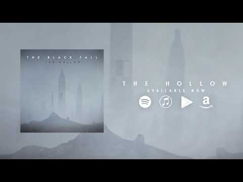 "The Black Fall - ""The Hollow"" Mp3"