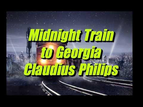 Midnight Train to Georgia - Claudius Philips