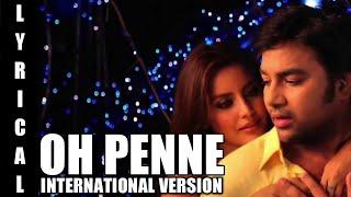 Oh Penne International Version Lyrics | Anirudh Ravichander | Vanakkam Chennai