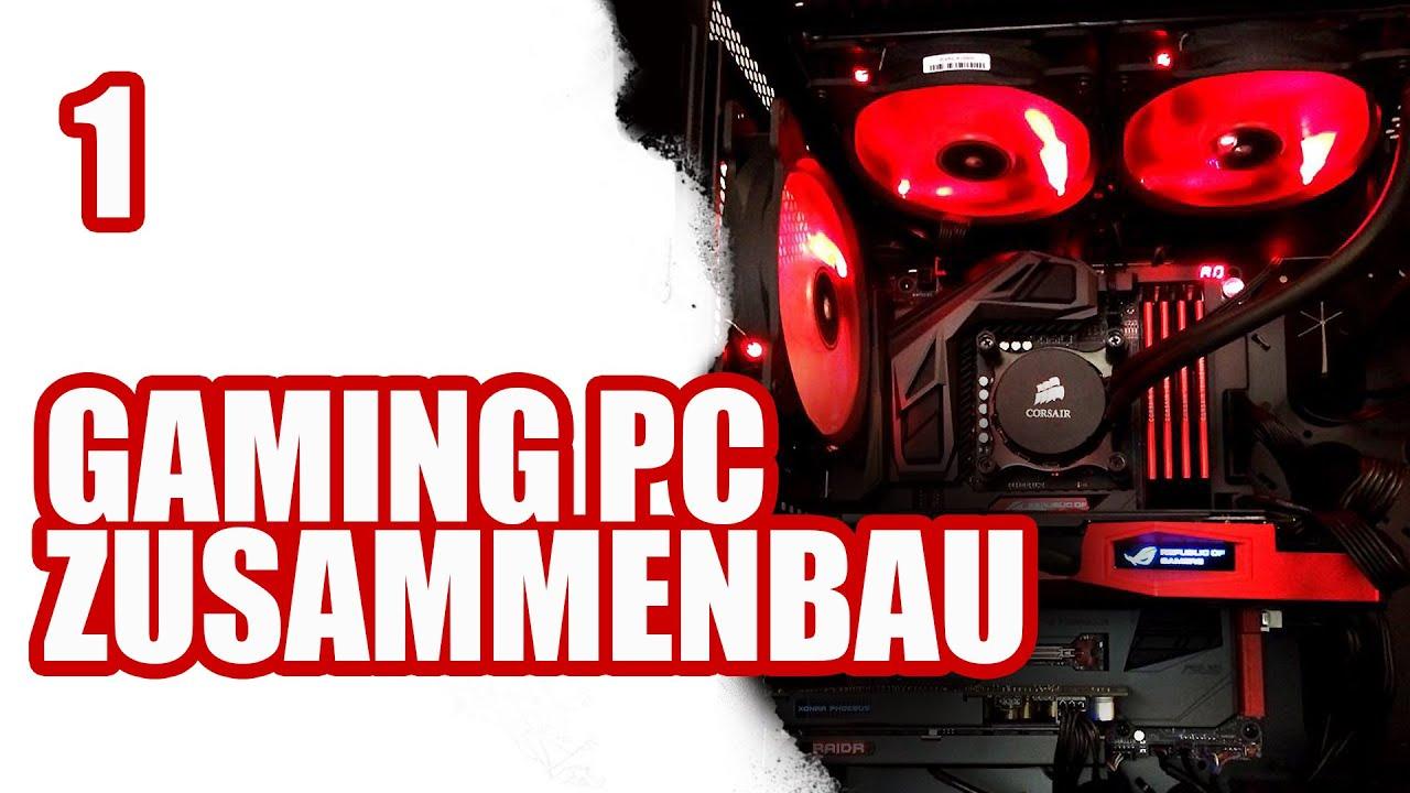 Gaming PC selber bauen #1 / ASUS Corsair Intel | SiriuS - YouTube