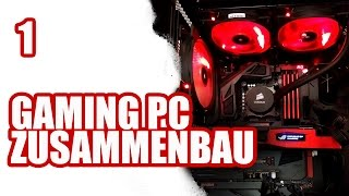 Gaming PC selber bauen #1 / ASUS Corsair Intel | SiriuS