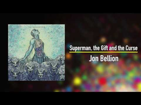 Jon Bellion - Superman, The Gift and The Curse
