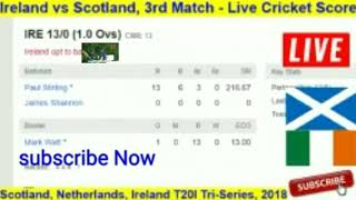 Ireland vs Scotland Live: 3rd Match T20 - Live Cricket Score: ptv sports live streaming,