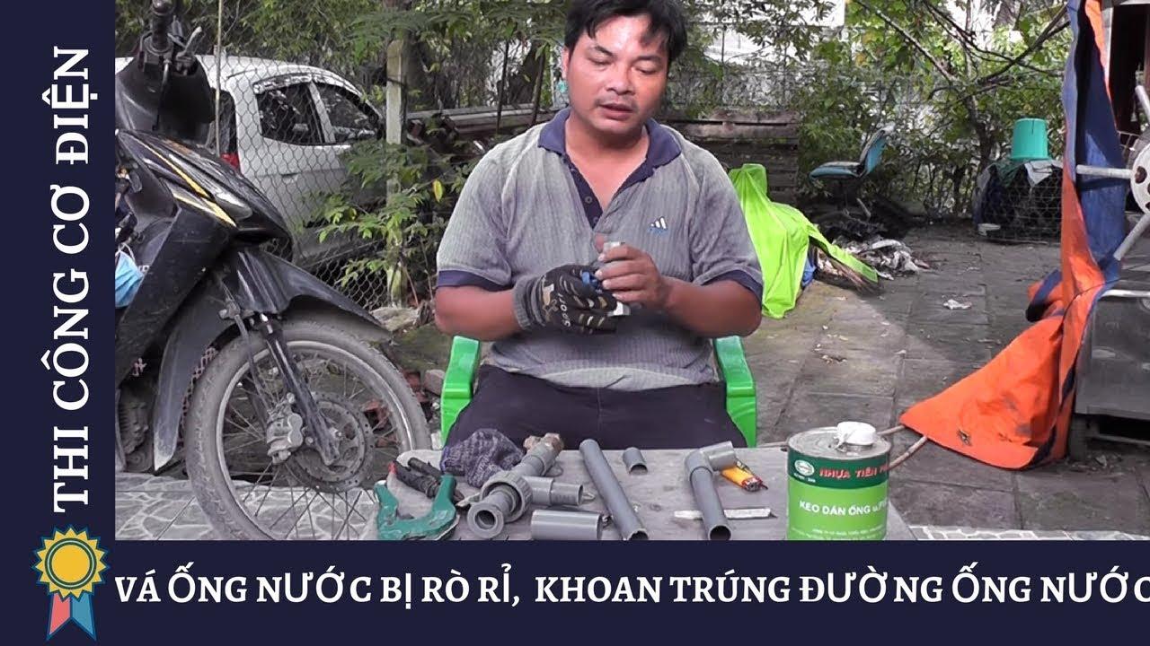 Cách khắc phục sửa đường ống nước bị khoan thủng âm tường - 0938777893