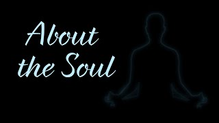 About the Soul