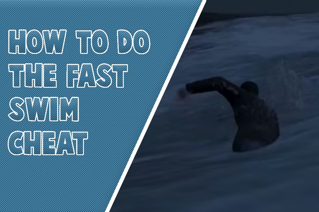 How To Do The Fast Swim Cheat In Gta V - Youtube-8865