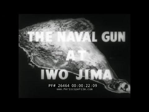 THE NAVAL GUN AT IWO JIMACONFIDENTIAL U.S. NAVY FILM26464