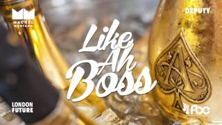 Like Ah Boss | Machel Montano | Soca 2015