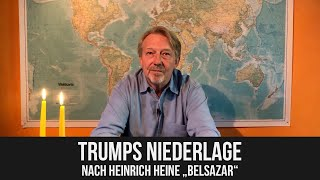 """Dietmar Wischmeyer – Trumps Niederlage nach Heinrich Heines """"Belsazar"""""""