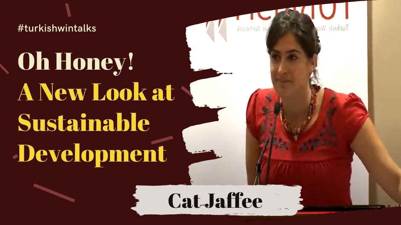 Catherine Jaffee | Oh Honey! A New Look at Sustainable Development