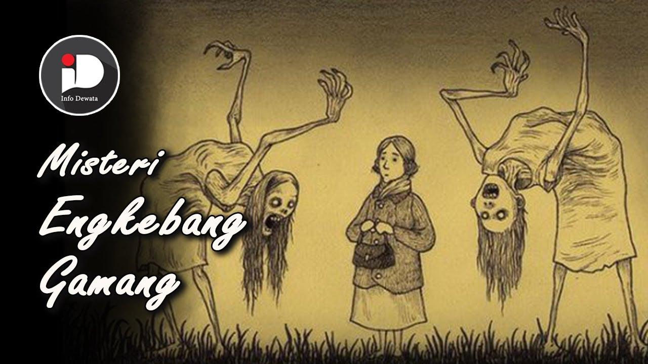 Download Misteri Engkebang Gamang atau Disembunyikan Hantu