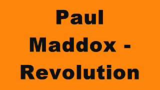 Paul Maddox - Revolution