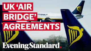 UK 'setting up air bridge agreements' with other countries, as Ryanair set to restart flights early