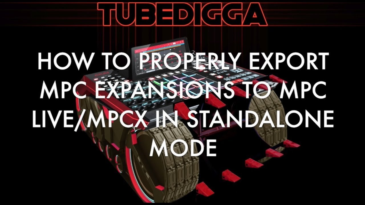 HOW TO PROPERLY EXPORT MPC EXPANSIONS TO MPC LIVE:MPCX IN STANDALONE MODE