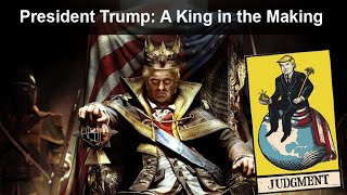 President Trump: A King in the Making