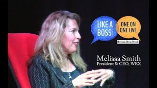 Like A Boss - Melissa Smith - President and C.E.O of WEX.