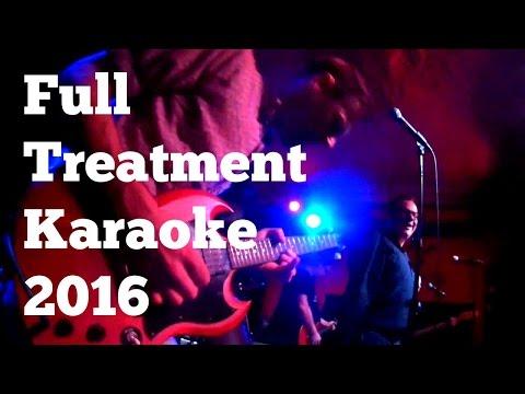 Full Treatment Karaoke 2016