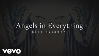 Blue October - Angels In Everything