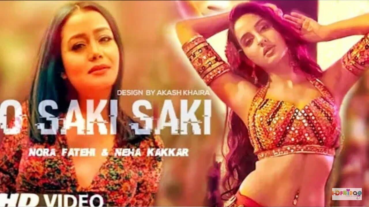 Download O Saki Saki Re Saki Saki Full Video Song Neha Kakkar O Saki Saki Batla House Saki Saki Full Song
