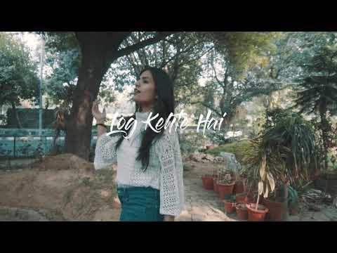 Log Kehte Hain (TEASER)- Shivani Singh