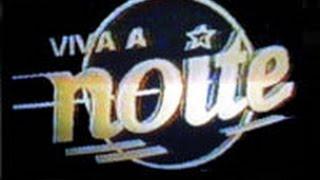 Viva a Noite - SBT, 17/08/1991 (NA ÍNTEGRA!)