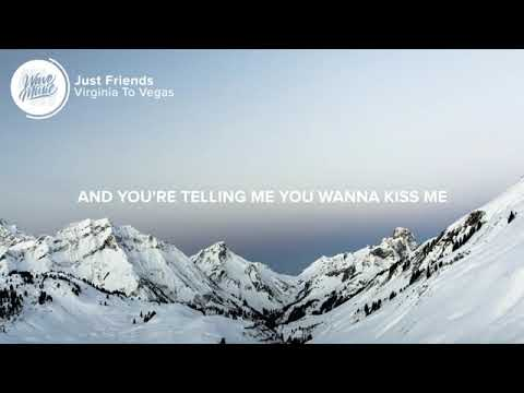 Download Virginia To Vegas Just Friends Lyrics360