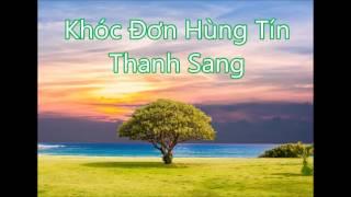 Thanh Sang - Khóc Đơn Hùng Tín