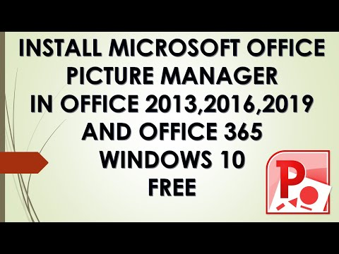 HOW TO INSTALL MICROSOFT PICTURE MANAGER IN OFFICE 2013, 2016, 2019 AND 365 LATEST