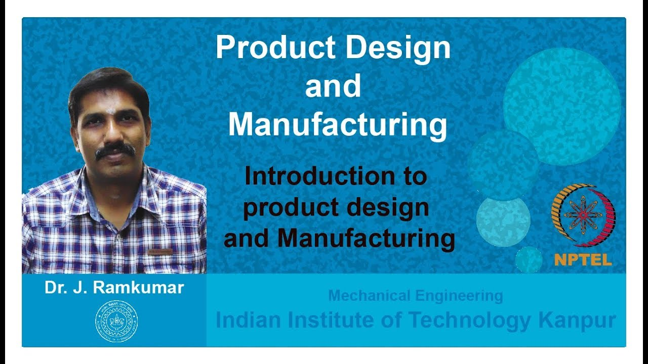 NPTEL :: Mechanical Engineering - NOC:Product Design and