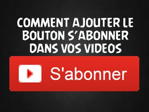 tuto comment mettre le bouton s 39 abonner sur vos vid os programmation invideo youtube. Black Bedroom Furniture Sets. Home Design Ideas
