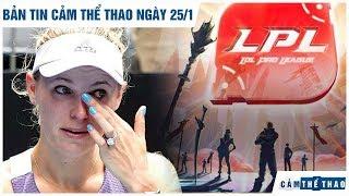 Bản tin Cảm Thể Thao 25/1 | Kiều nữ Wozniacki giải nghệ, LPL có nguy cơ tạm hoãn vì virus corona
