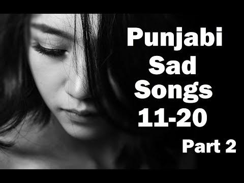 | Top Sad Songs Punjabi || Top Ten Sad Songs Punjabi Part 2 || Sad Songs