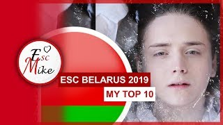 Eurovision Belarus 2019 [EUROFEST//Евровидение] - My Top 10 [With RATING]