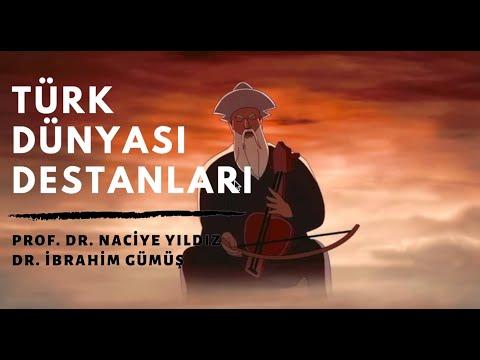 Türk Dünyası Destanları Ve Destancılık Geleneği - Prof. Dr. Naciye Yıldız / Dr. İbrahim Gümüş