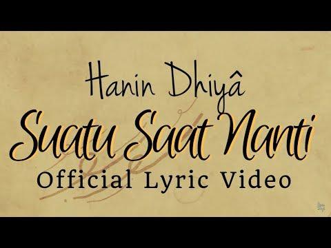 HANIN DHIYA - Suatu Saat Nanti (Official Lyrics Video)