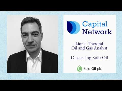 Capital Network's Lionel Therond on Solo Oil Plc