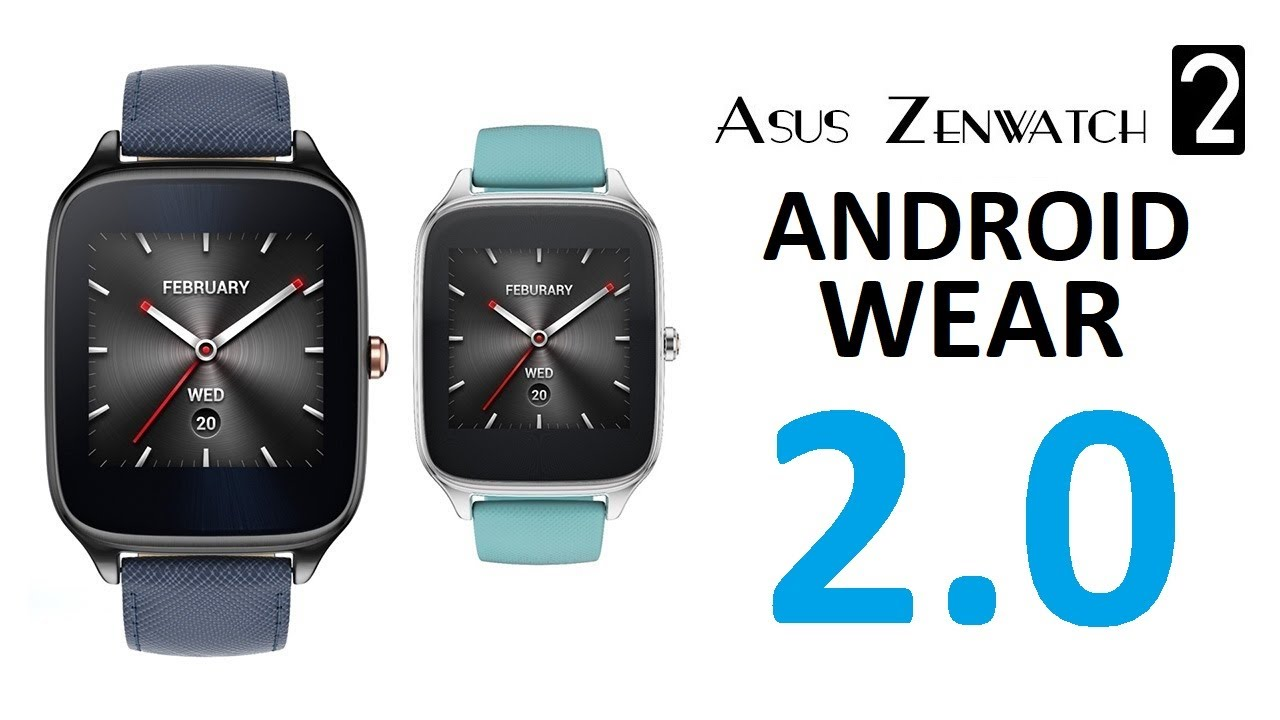 Asus Zenwatch 2 Android Wear 2.0 Update