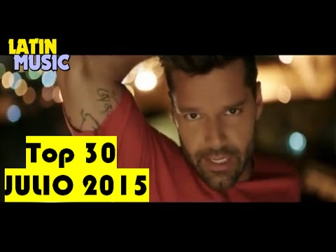 Top 30 Latino [LATIN MUSIC] Julio 2015