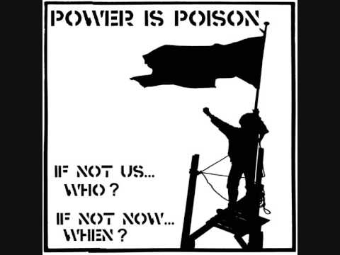 POWER IS POISON - Anti-Fascist