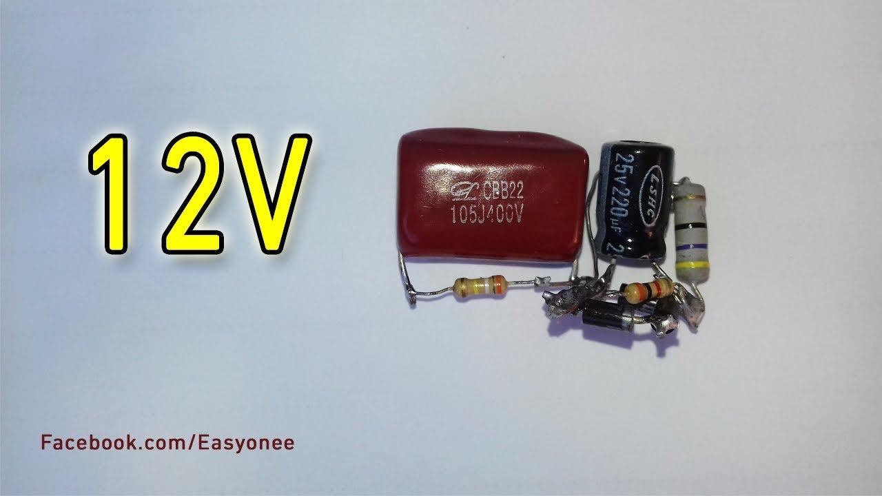 Transformerless Power Supply (220V AC to 12V DC)  YouTube