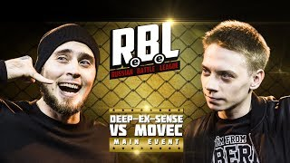 RBL: DEEP-EX-SENSE VS MOVEC (MAIN EVENT, RUSSIAN BATTLE LEAGUE)