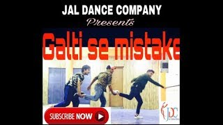 Jagga Jasoos: Galti Se Mistake Video Song |dance choreography| JDC Ranbir, Katrina |