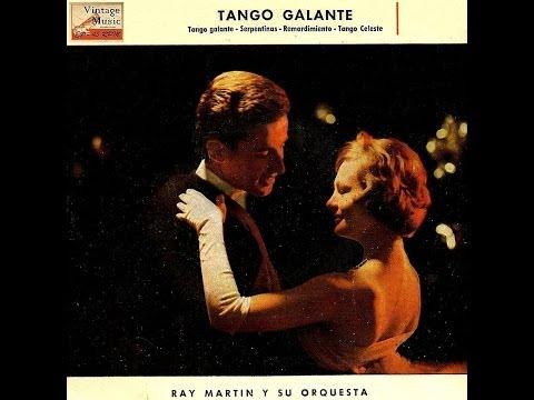 Ray Martin - Tango Galante